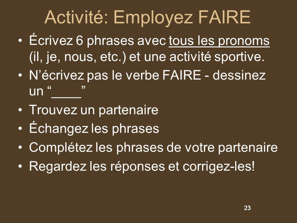 Activité: Employez FAIRE