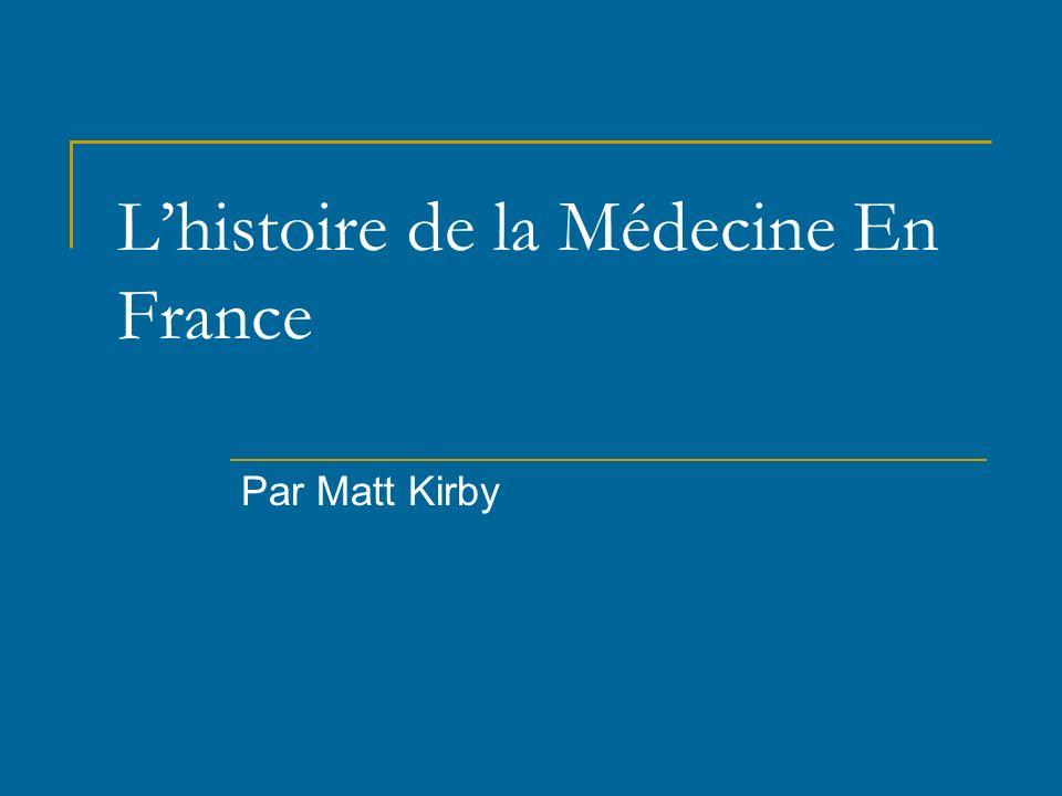 L'histoire de la Médecine En France
