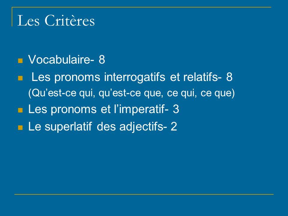 Les Critères Vocabulaire- 8 Les pronoms interrogatifs et relatifs- 8