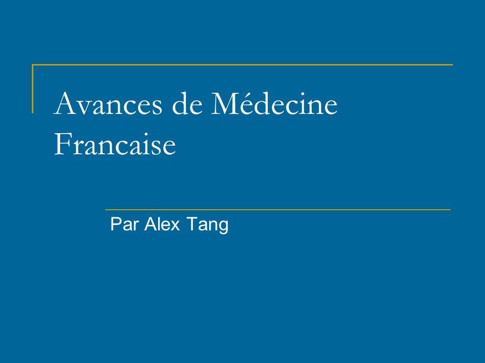 Avances de Médecine Francaise