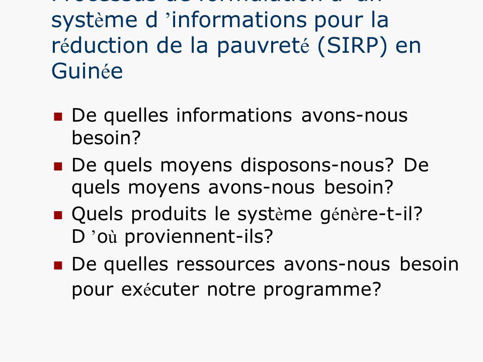 Processus de formulation d 'un système d 'informations pour la réduction de la pauvreté (SIRP) en Guinée