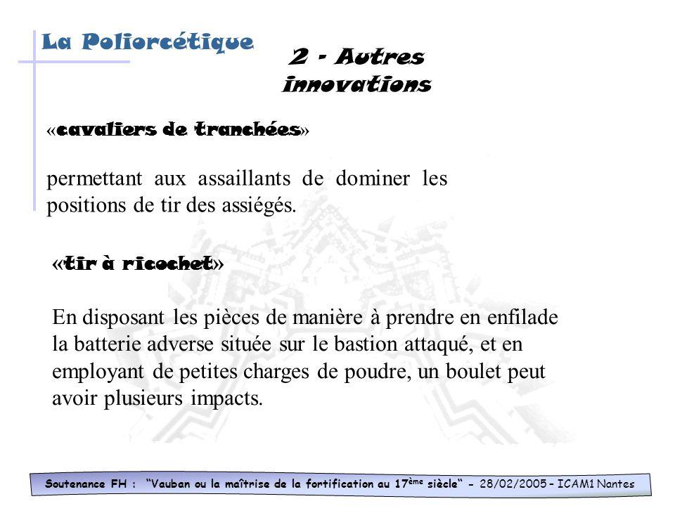 La Poliorcétique 2 - Autres innovations