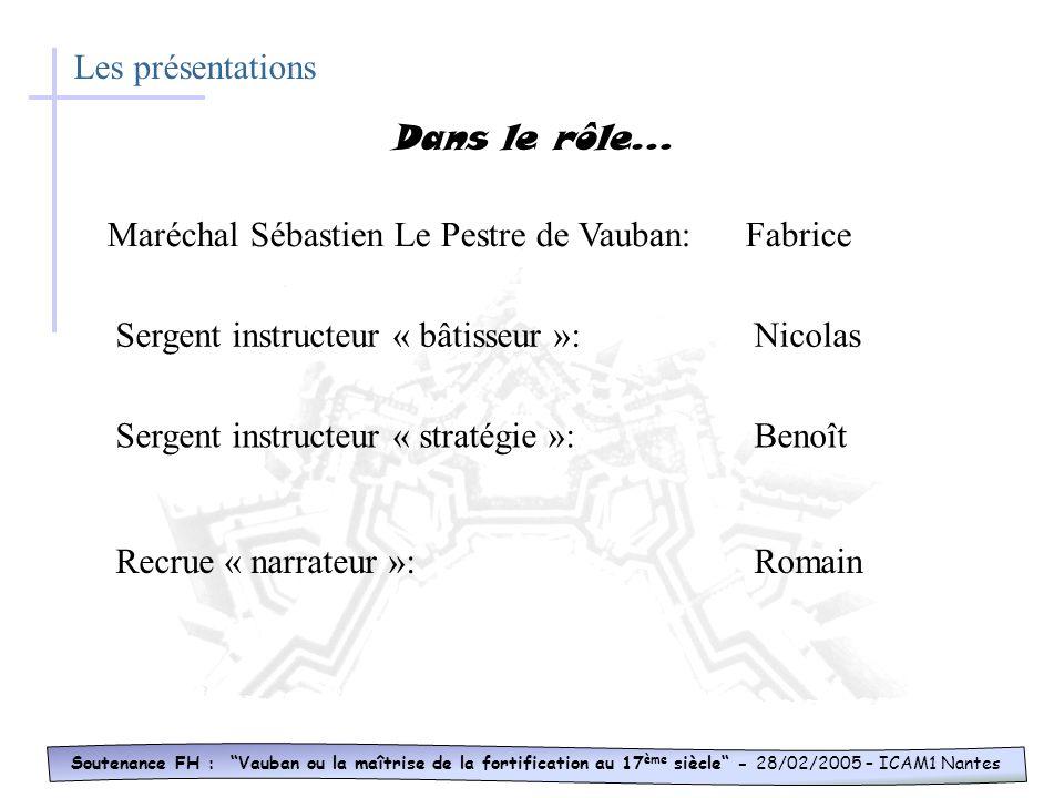 Maréchal Sébastien Le Pestre de Vauban: Fabrice
