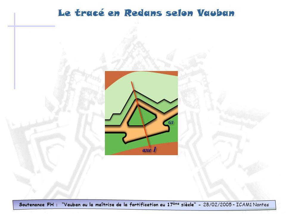 Le tracé en Redans selon Vauban