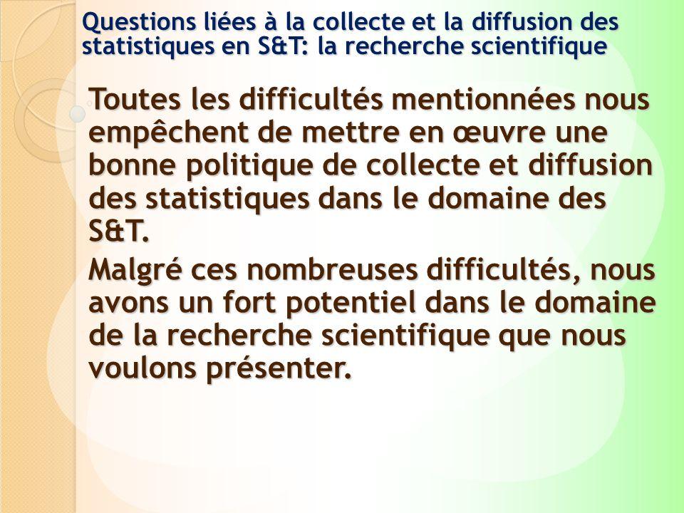 Questions liées à la collecte et la diffusion des statistiques en S&T: la recherche scientifique