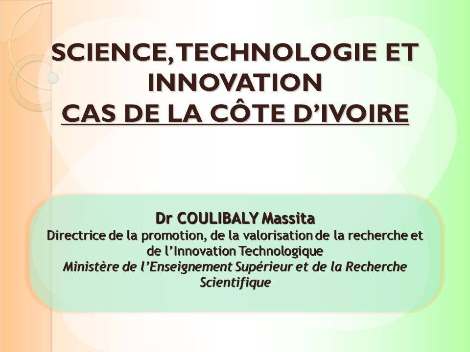 SCIENCE, TECHNOLOGIE ET INNOVATION CAS DE LA CÔTE D'IVOIRE