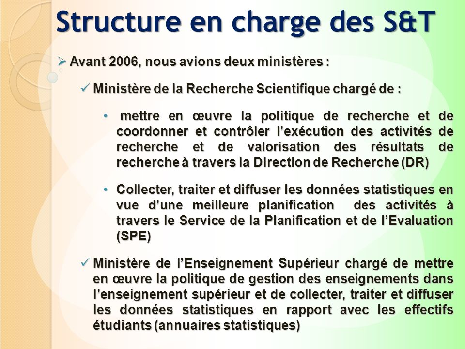 Structure en charge des S&T
