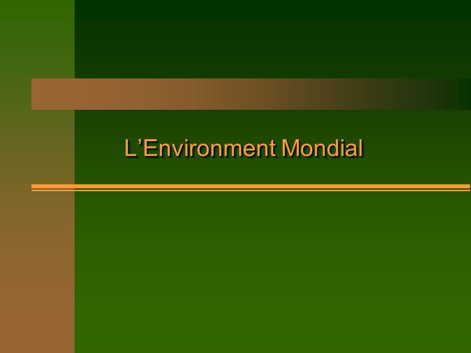 L'Environment Mondial