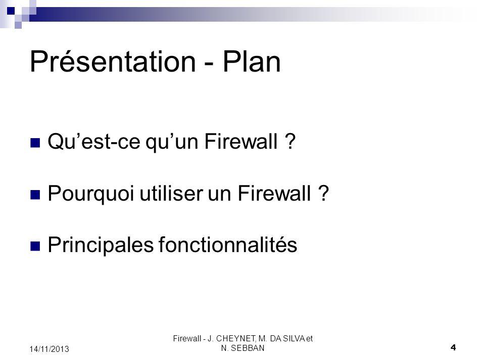 Firewall - J. CHEYNET, M. DA SILVA et N. SEBBAN