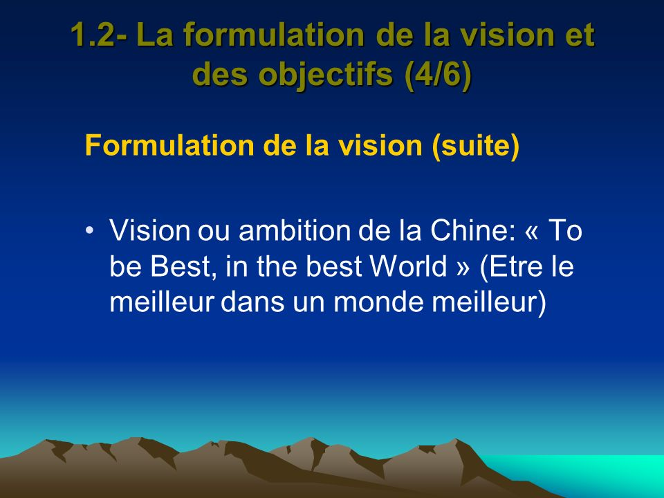 1.2- La formulation de la vision et des objectifs (4/6)
