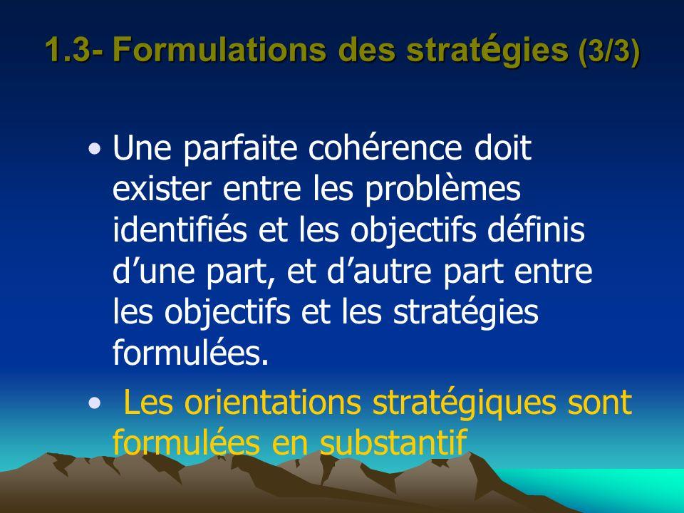 1.3- Formulations des stratégies (3/3)