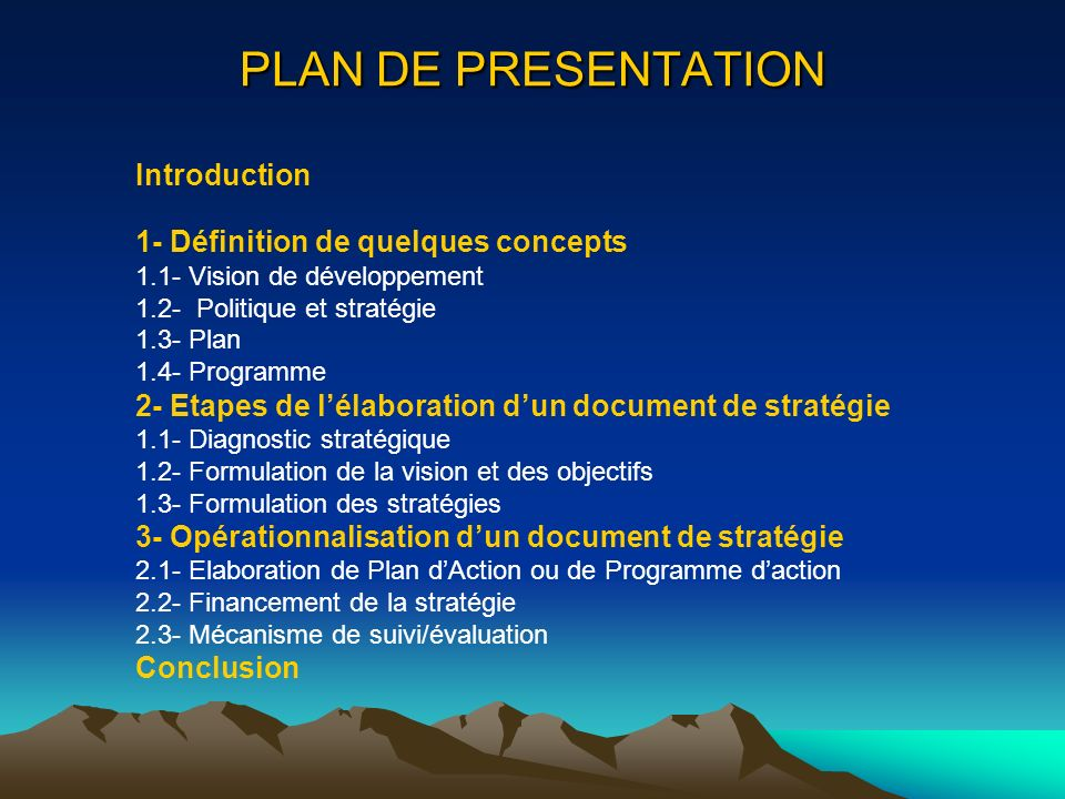 PLAN DE PRESENTATION Introduction 1- Définition de quelques concepts