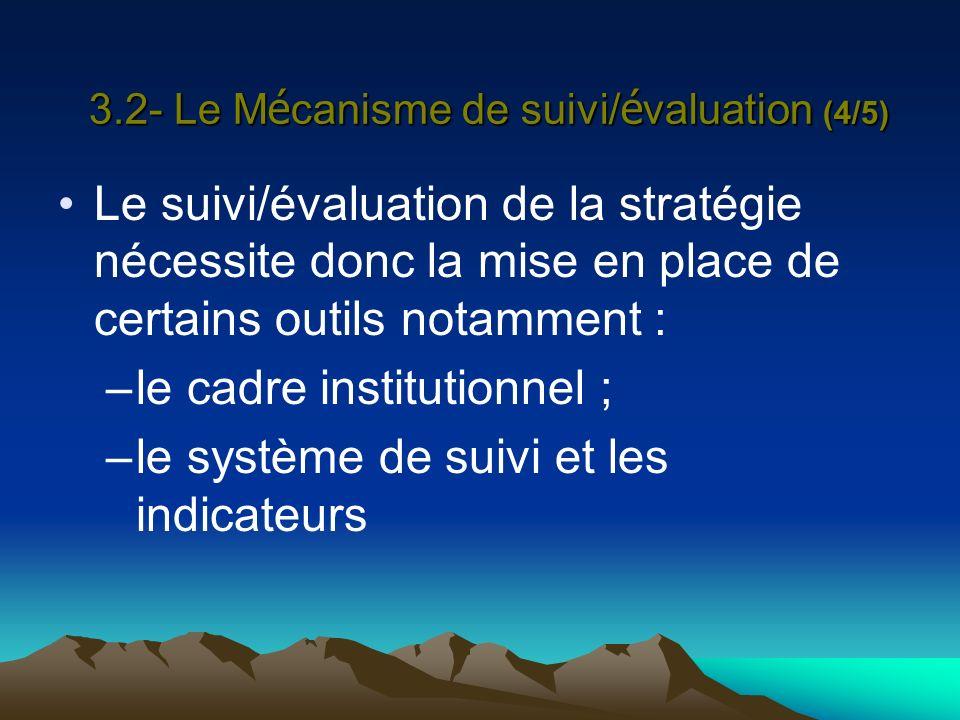 3.2- Le Mécanisme de suivi/évaluation (4/5)