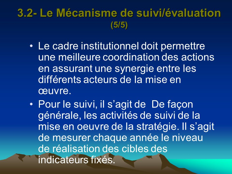 3.2- Le Mécanisme de suivi/évaluation (5/5)