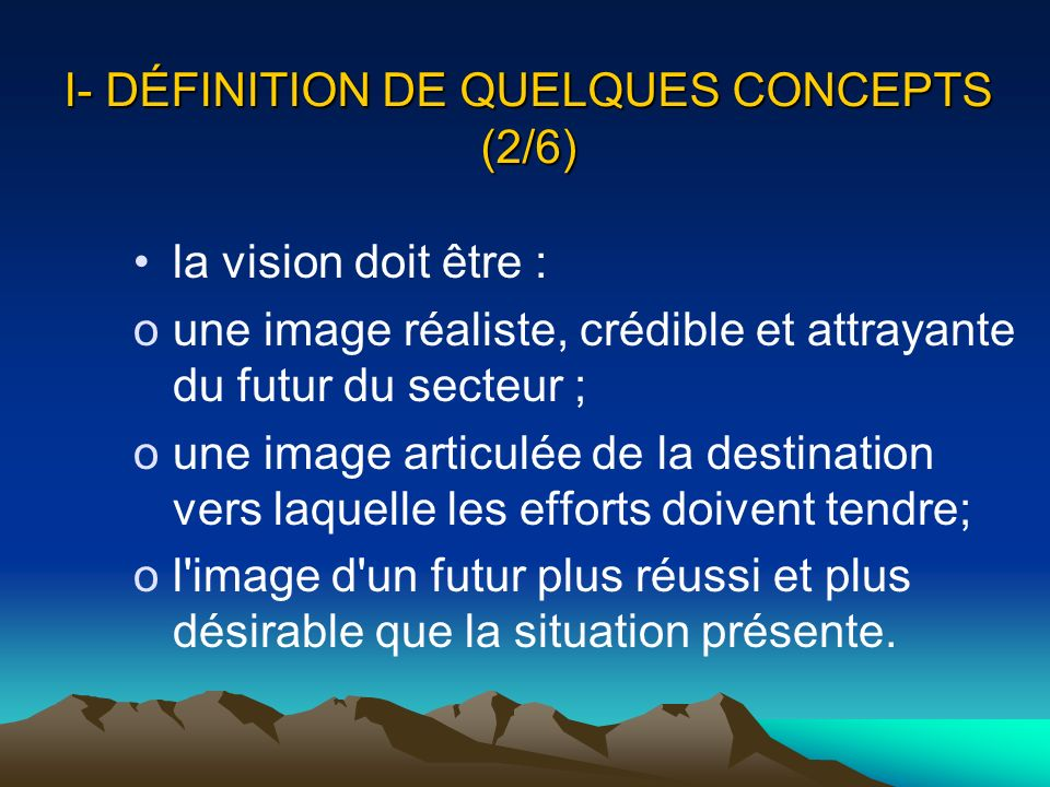 I- DÉFINITION DE QUELQUES CONCEPTS (2/6)