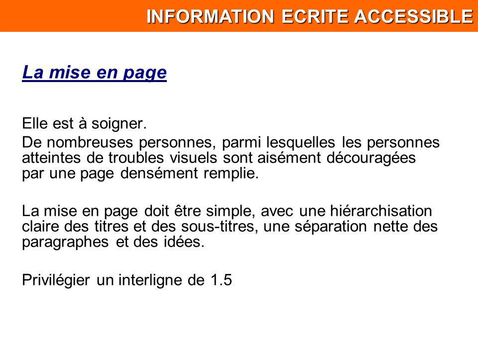 INFORMATION ECRITE ACCESSIBLE