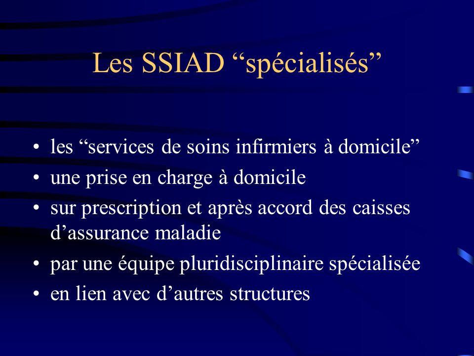 Les SSIAD spécialisés