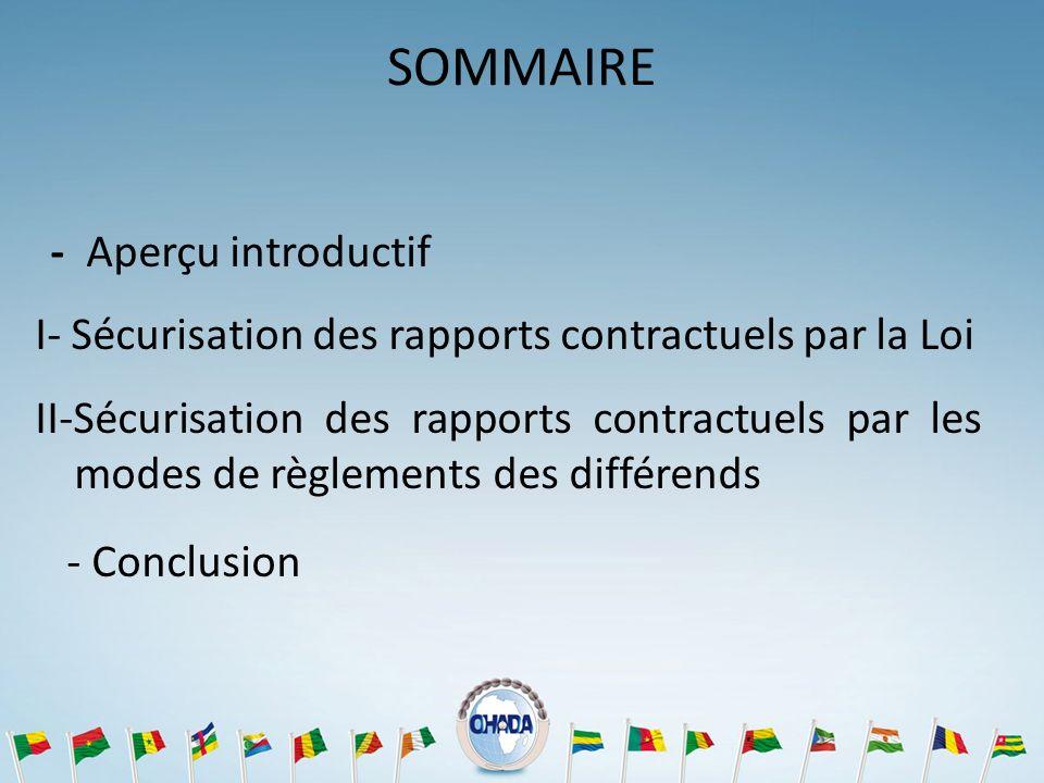 SOMMAIRE I- Sécurisation des rapports contractuels par la Loi