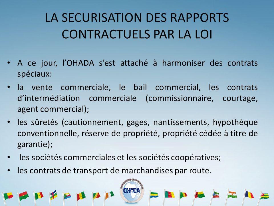 LA SECURISATION DES RAPPORTS CONTRACTUELS PAR LA LOI