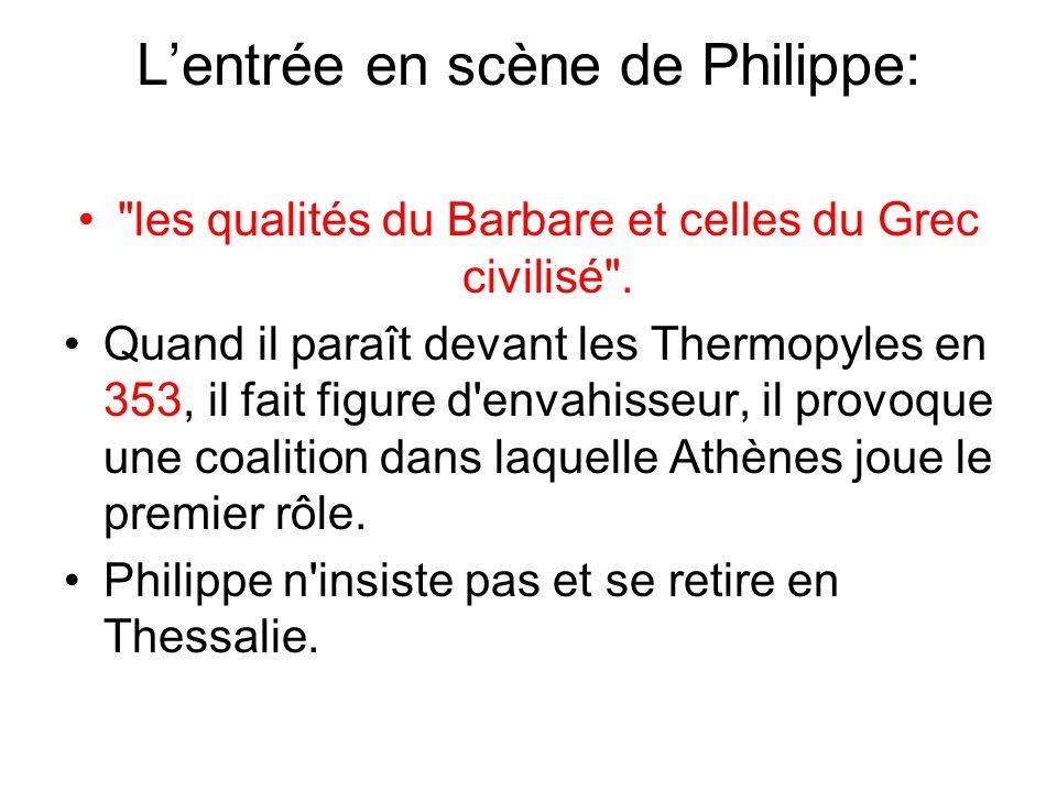 L'entrée en scène de Philippe:
