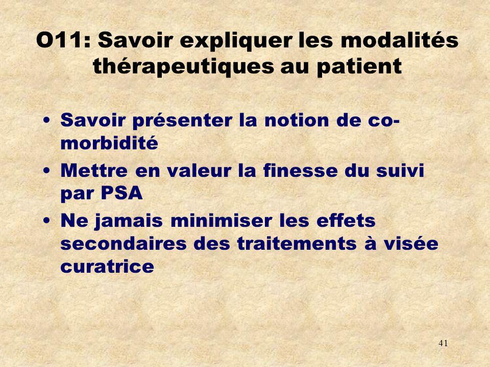 O11: Savoir expliquer les modalités thérapeutiques au patient