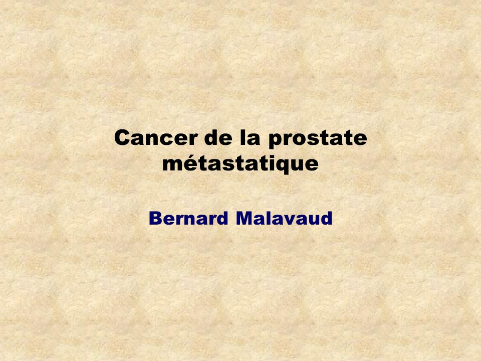 Cancer de la prostate métastatique