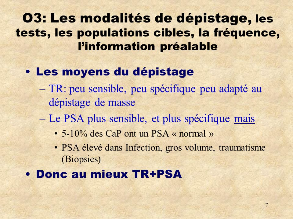 O3: Les modalités de dépistage, les tests, les populations cibles, la fréquence, l'information préalable
