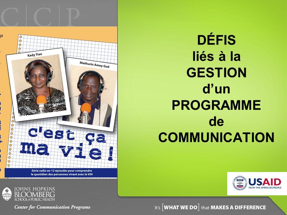 DÉFIS liés à la GESTION d'un PROGRAMME de COMMUNICATION
