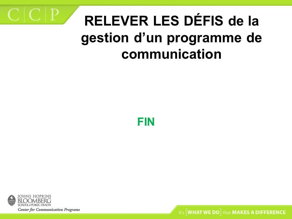 RELEVER LES DÉFIS de la gestion d'un programme de communication