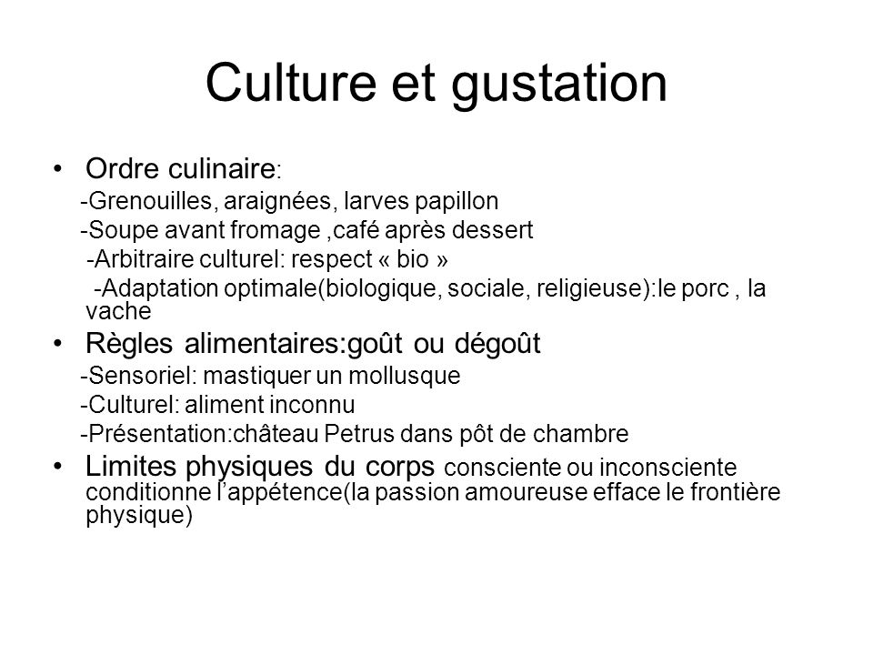 Culture et gustation Ordre culinaire: