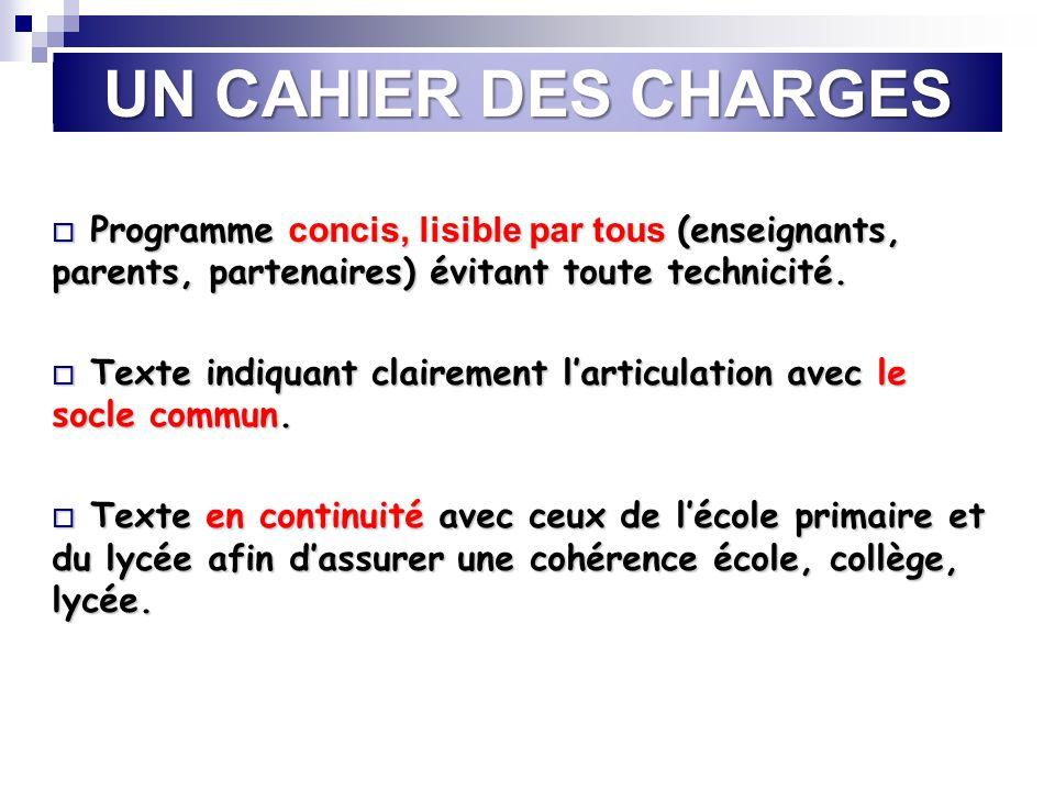 UN CAHIER DES CHARGES Programme concis, lisible par tous (enseignants, parents, partenaires) évitant toute technicité.
