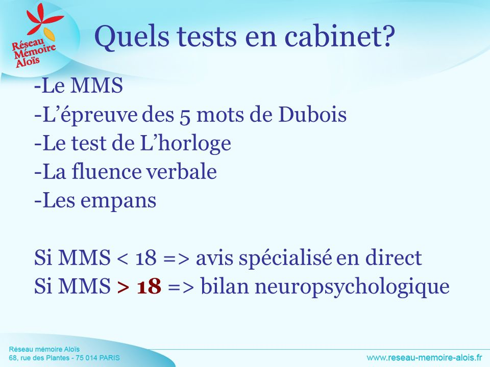 Quels tests en cabinet -Le MMS -L'épreuve des 5 mots de Dubois