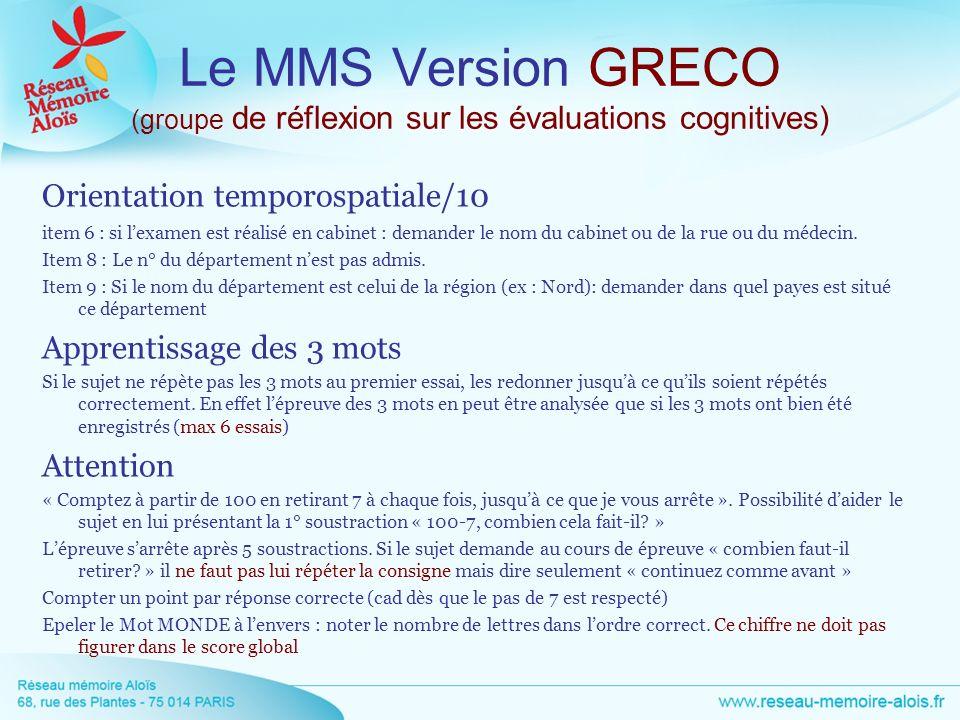 Le MMS Version GRECO (groupe de réflexion sur les évaluations cognitives)