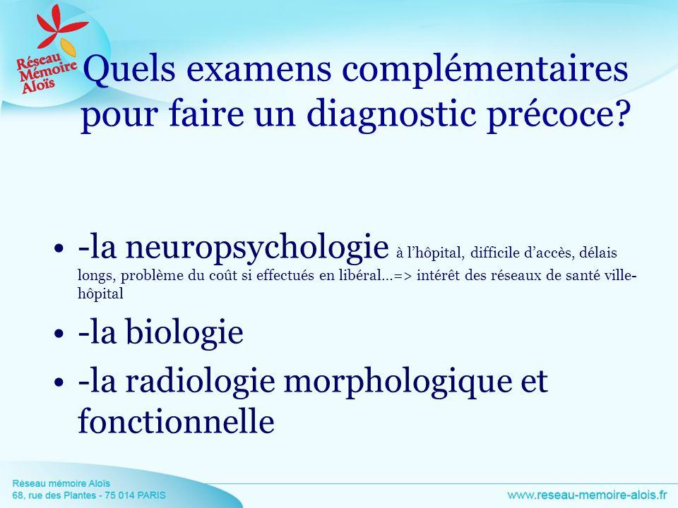 Quels examens complémentaires pour faire un diagnostic précoce