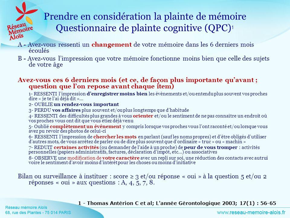 Prendre en considération la plainte de mémoire Questionnaire de plainte cognitive (QPC)1