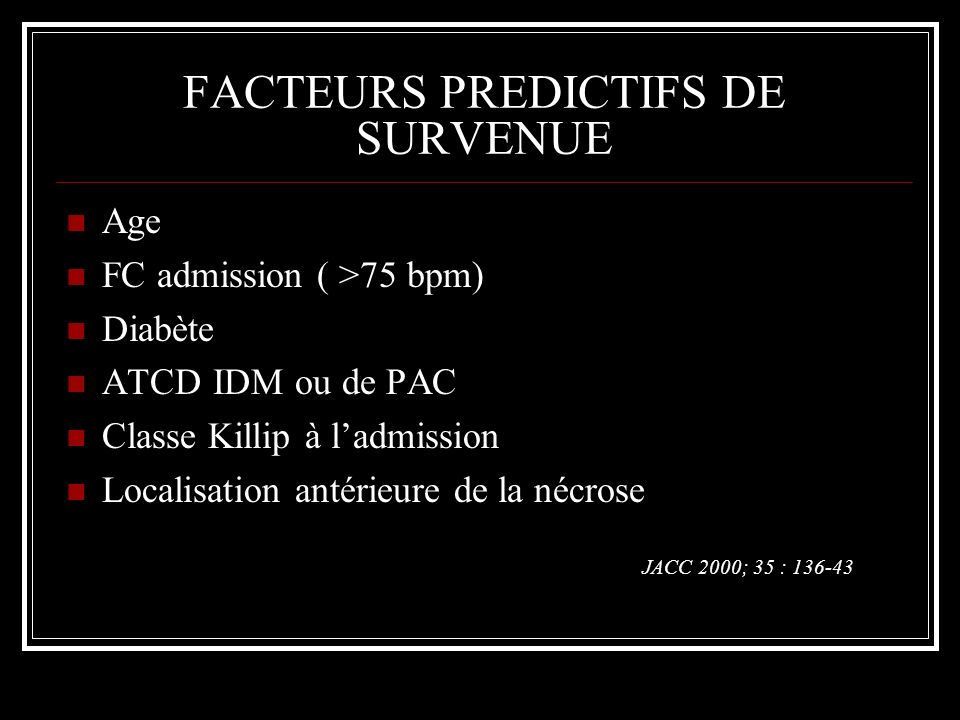FACTEURS PREDICTIFS DE SURVENUE