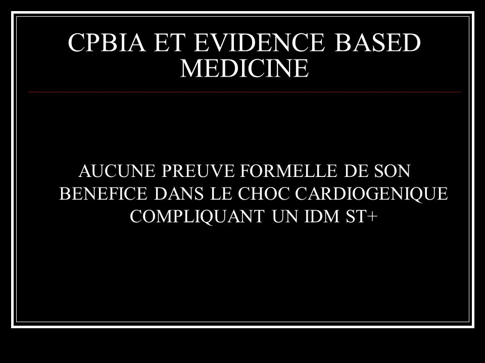 CPBIA ET EVIDENCE BASED MEDICINE