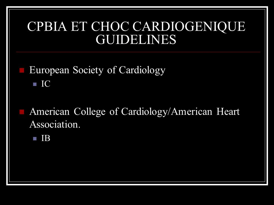 CPBIA ET CHOC CARDIOGENIQUE GUIDELINES