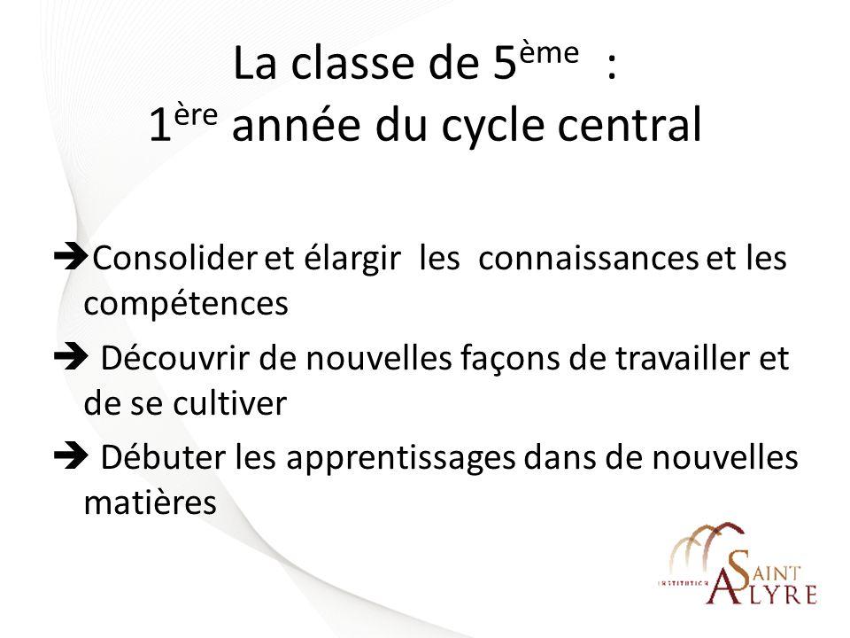 La classe de 5ème : 1ère année du cycle central