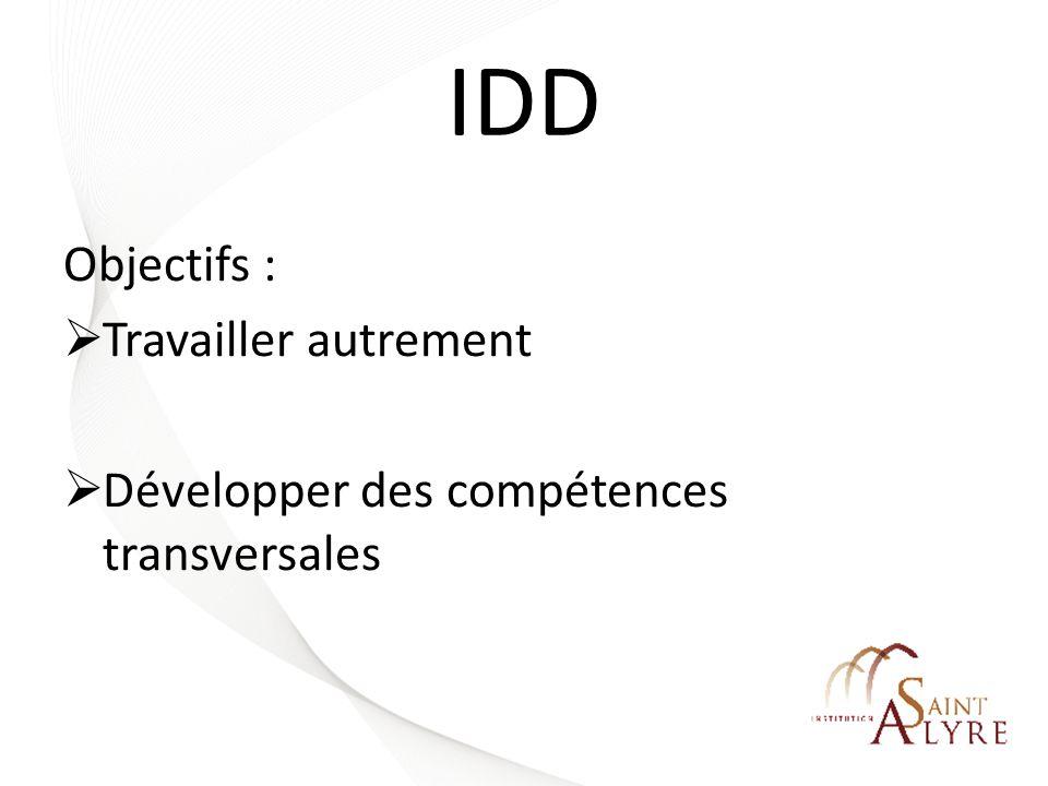 IDD Objectifs : Travailler autrement