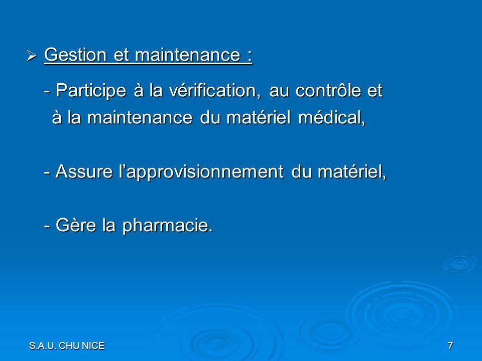 Gestion et maintenance : - Participe à la vérification, au contrôle et