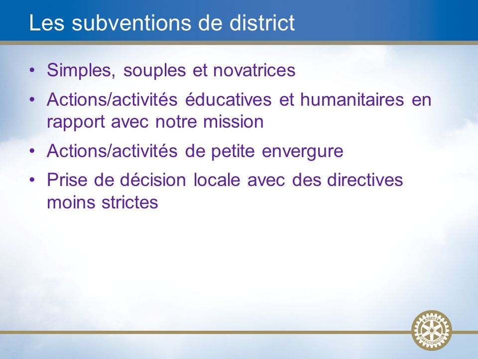 Les subventions de district