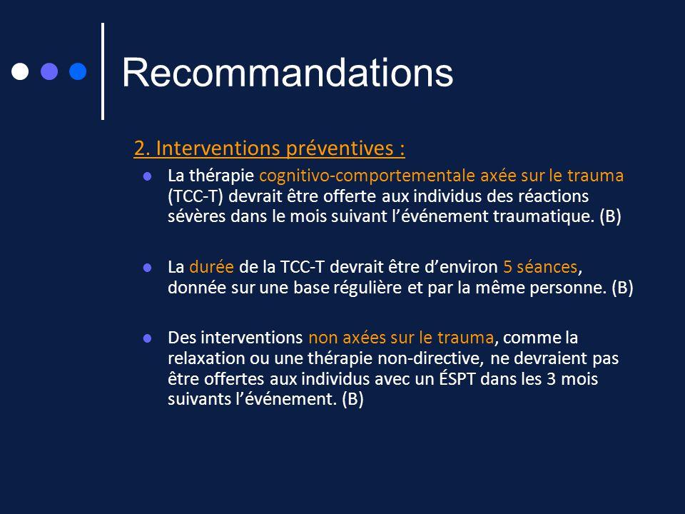 Recommandations 2. Interventions préventives :