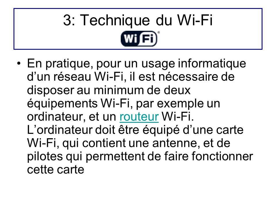 3: Technique du Wi-Fi