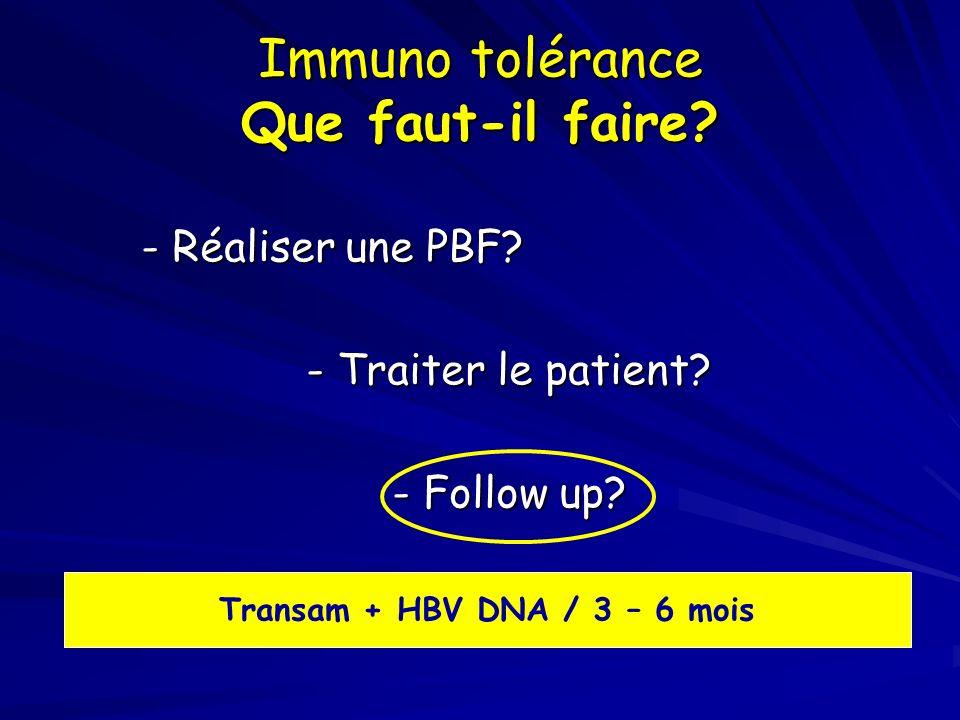 Immuno tolérance Que faut-il faire