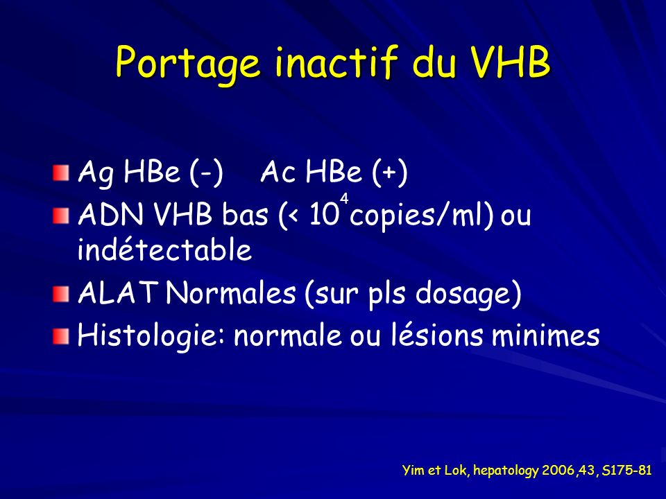 Portage inactif du VHB Ag HBe (-) Ac HBe (+)