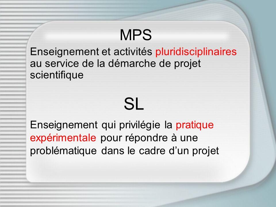 MPS Enseignement et activités pluridisciplinaires au service de la démarche de projet scientifique.