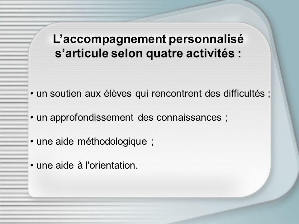L'accompagnement personnalisé s'articule selon quatre activités :