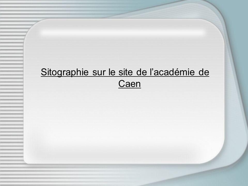Sitographie sur le site de l'académie de Caen