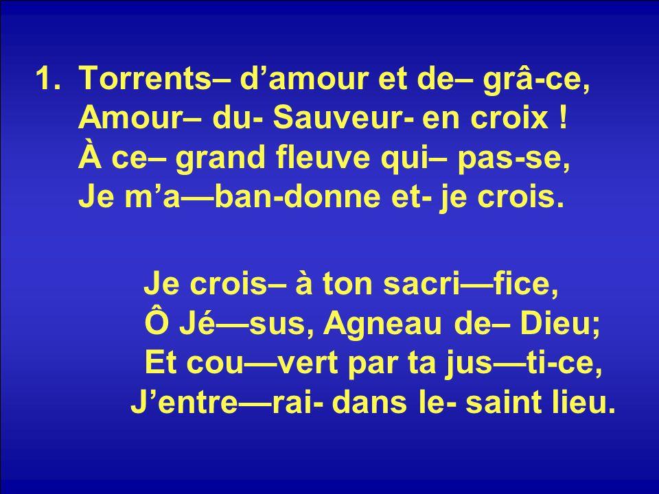 Torrents– d'amour et de– grâ-ce, Amour– du- Sauveur- en croix